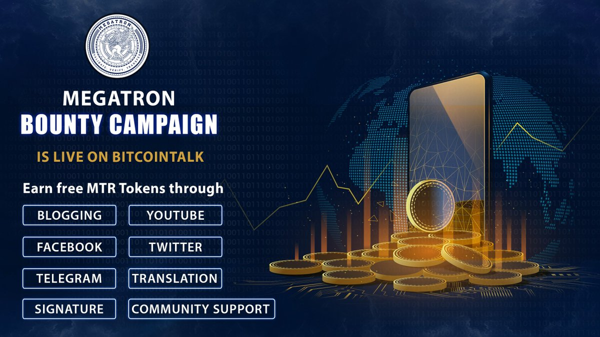 Bounty hunters are welcome in @MegaTron_MTR Bounty Campaign  Choose your platform to join bounty, register yourself, complete the tasks as per instructions and claim your free MTR Tokens  Join Now on BitcoinTalk -   #Bitcoin  #BountyPorgam  #BitcoinTalk