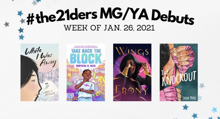 Happy book birthdays to these fabulous #the21ders!!!!   @AuthorJ_Elle - Wings of Ebony   @creativelychrys - Take Back The Block   @W_T_Brown - While I Was Away   @SajniPatelBooks - The Knockout   🤩🤩🤩🤩🤩#tbr #ya #mg #debut