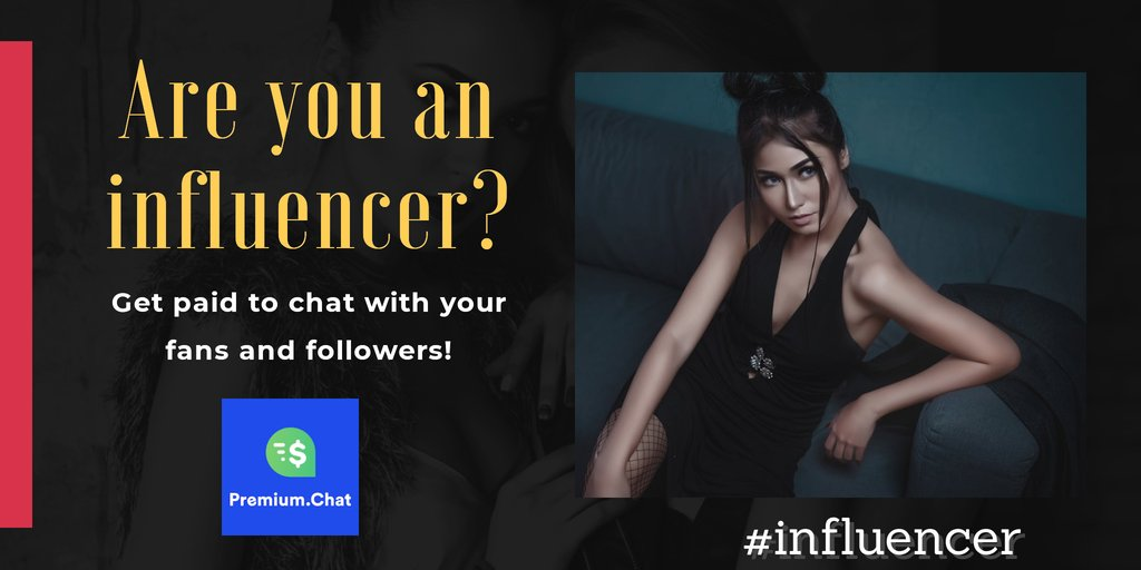 Are you an influencer?  Get paid to chat with your fans and followers!  Setup your Free account ►   #influencer #influencers
