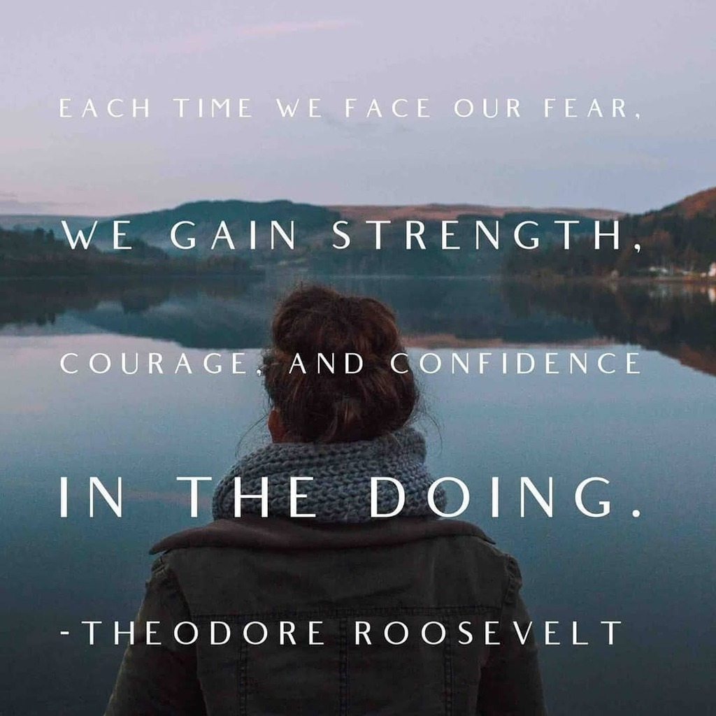 Theodore Roosevelt thought that facing your #fears build #confidence. What scares you? #tuesdaythoughts