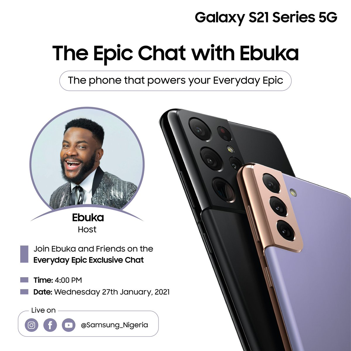 "All of you asking ""when is giveaway?"" Oya gather here o!!! Please join me on January 27 as I talk about my Epic experience of the Samsung S21. Dont miss it. Exciting gifts to be won! Venue: Instagram Time 4 PM! Don't forget to tag a friend!  #WithGalaxy  #TeamGalaxy #Samsungevent"