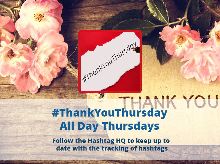 Join the guys @ThursdayThank for #ThankYouThursday this #Thursday 28th January 2021 running all day! #TheHashtagDirectory