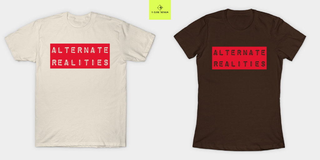 Tuesday Thought where are our Alternate Realities Check Out This Men and Women T-Shirt Design on our store @TeePublic  Store Link👉   #TuesdayThoughts #tshirtdesign #womensfashion #menswear #OnlineShop #artistontwittter #teepublic #Clothing #shopping #merch