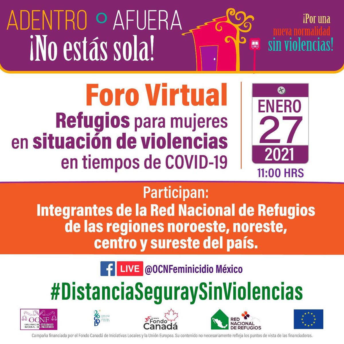 """NACIONAL   Foro """"Refugios para mujeres en situación de violencias en tiempo de #COVID19   27 de enero   11:00 Hrs. Agradecemos el apoyo de #FondoCanadáMx para la realización de la campaña #DistanciaSeguraySinViolencias"""
