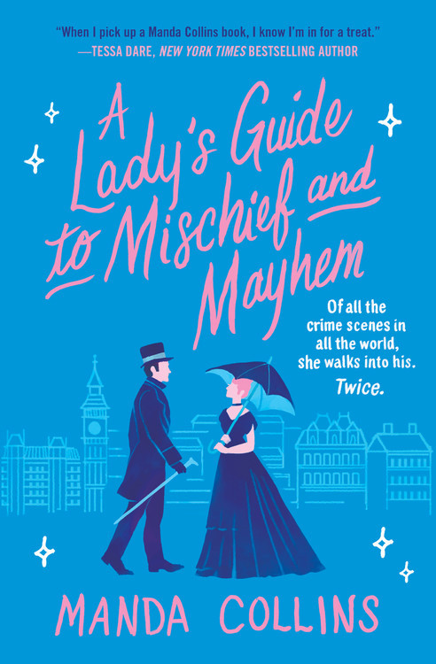 Today only! A Ladys Guide to Mischief and Mayhem by @MandaCollins is just $2.99 in ebook! This historical romance/historical mystery mashup is full of wit, powerful friendships, and of course kissing 😘. 👉 ow.ly/pVii50CRyVP