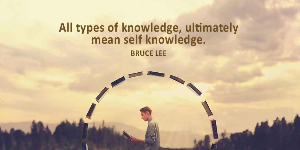 All types of knowledge, ultimately mean self knowledge. - Bruce Lee #quote #ThursdayThoughts