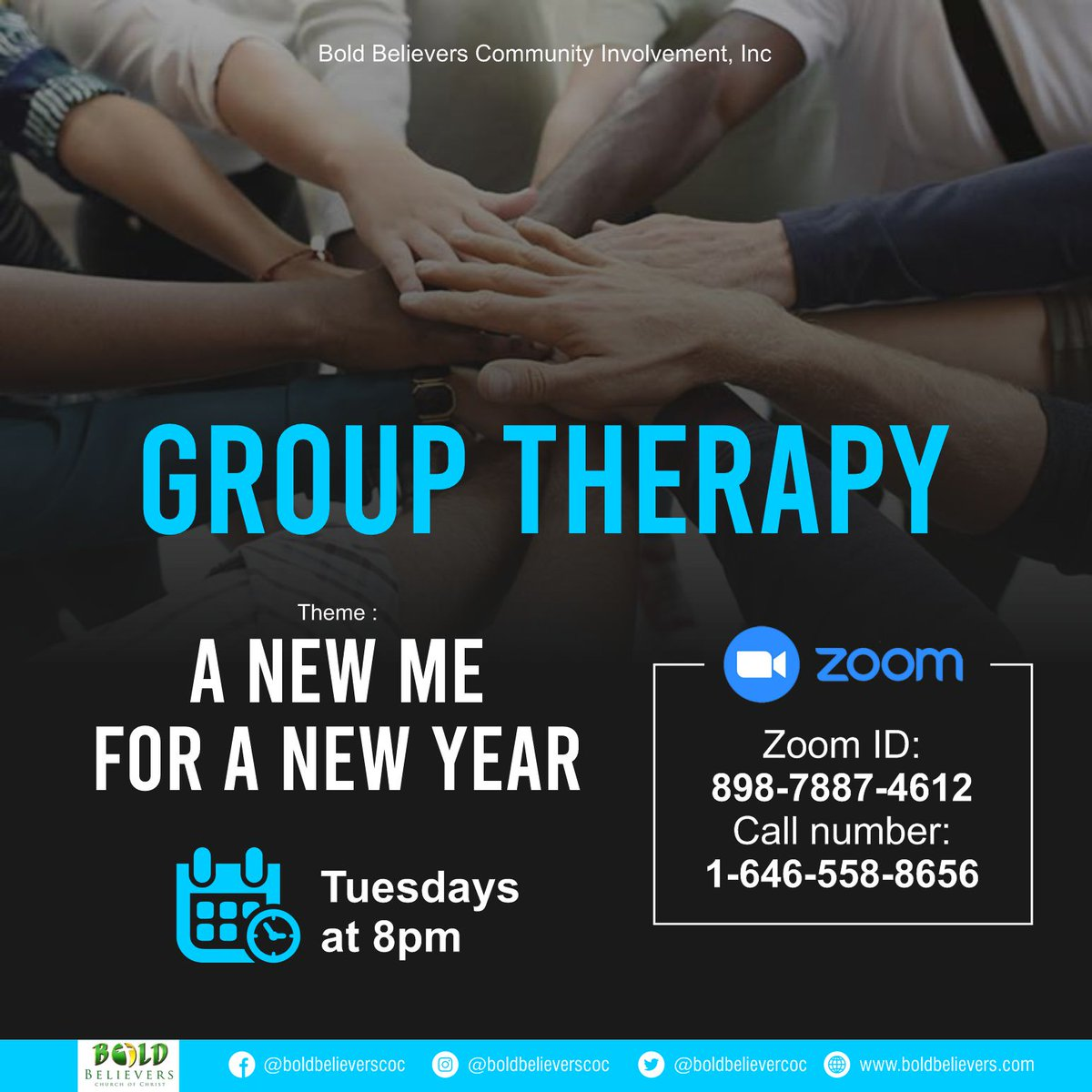 "Join us for ""A New Me For A New Year"" Group Therapy every Tuesday this month at 8 PM! #boldbelievers #coc #godisgood"