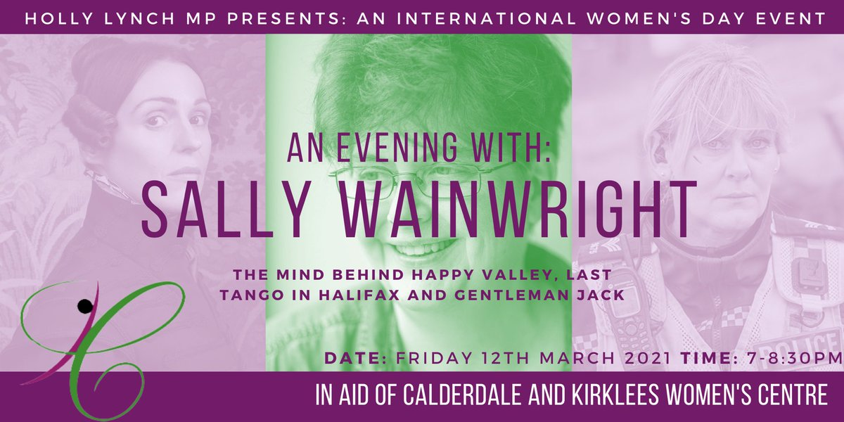 I'm delighted to announce that this year's #IWD event will be an online Q+A with the one and only Sally Wainwright, the genius behind #LastTangoInHalifax #HappyValley + #GentlemanJack! To raise much needed funds for @WomenCentreCK Tickets here: eventbrite.co.uk/e/an-evening-w…