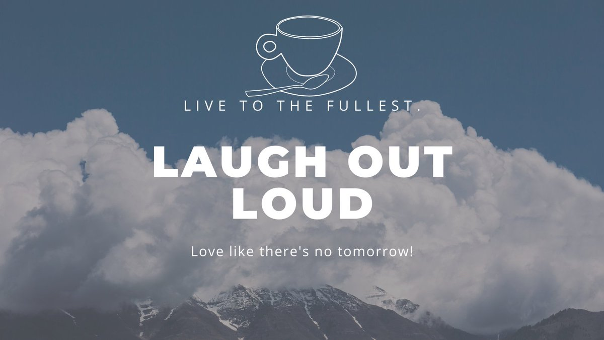#Live to the fullest. #Laugh out loud. #Love like there's s no tomorrow! #inspirational #quote