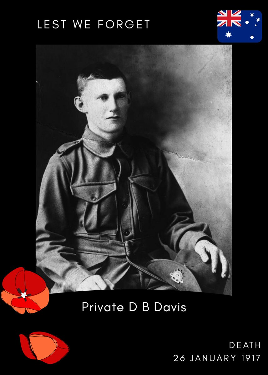 Remembering Private D B Davis 🇦🇺   D Company, 52nd Battalion, Australian Imperial Force.  Death: 26 January 1917, Killed in action, Western Front  Retweet to help remember him 🇦🇺  #Lestweforget #AustralianArmy @AustralianArmy #Firstworldwar