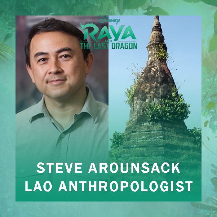 We are also very excited to celebrate STEVE AROUNSACK, a Lao American Anthropologist from CSU Stanislaus, who served as a cultural consultant & a member of the Southeast Asian story trust on #RayaAndTheLastDragon
