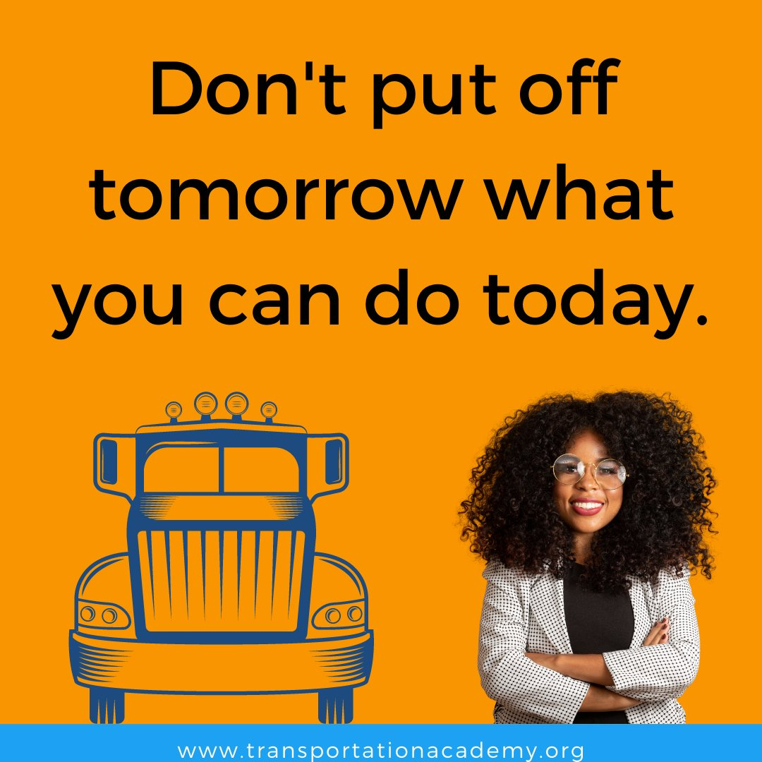 Today's the day! Not tomorrow! Not next week! NOW! Follow your #dreams of becoming a transportation #businessowner!   #tuesdaymotivation #careers #jobs #businessowners #businessmotivation #businessconsulting #success #action