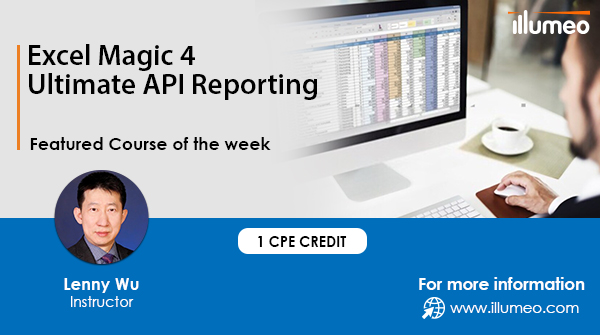 Do you want to learn how API reporting works in Excel? Enroll now and learn key concepts which includes API, Adaptive Insights, Office Connect, Write-back, HTML report and many more.    #Illumeo #CPA #CPE #Accounting #Finance #Audit #LennyWu #tuesdayvibe
