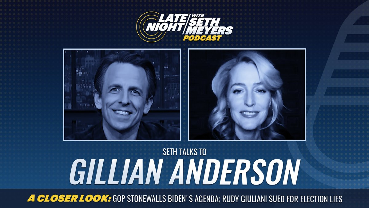 On today's #LNSM Podcast: @GillianA! Plus, @SethMeyers takes #ACloserLook at the GOP's stonewalling of Biden's agenda and Rudy's latest legal woes.  🎧 Apple Podcasts:  🎧 Spotify:  🎧 Google Play: