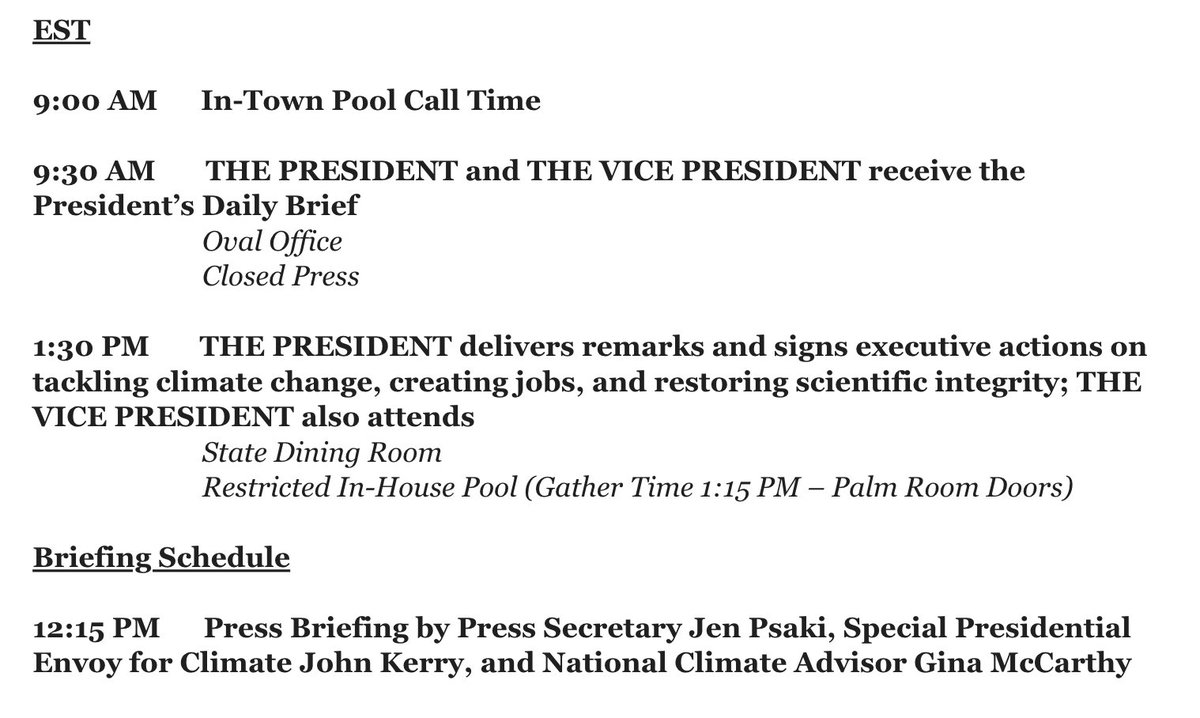 NEW: Biden will sign executive orders pertaining to climate change tomorrow, per schedule. @PressSec will be joined at the daily briefing by members of Bidens climate team, including climate envoy @JohnKerry