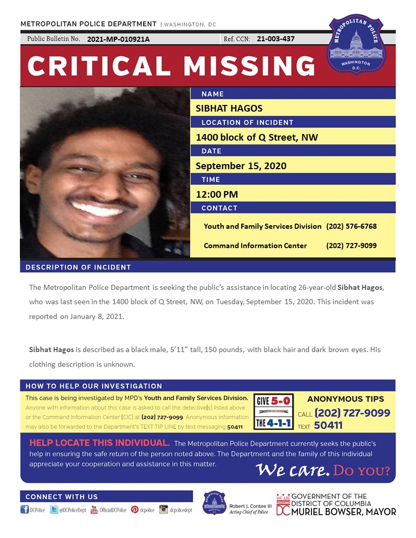 ***Updated Flyer*** Critical #MissingPerson 26-year-old Sibhat Hagos, who was last seen in the 1400 block of Q Street, NW, on Tuesday, September 15, 2020 Have info? Call (202) 727-9099/text 50411