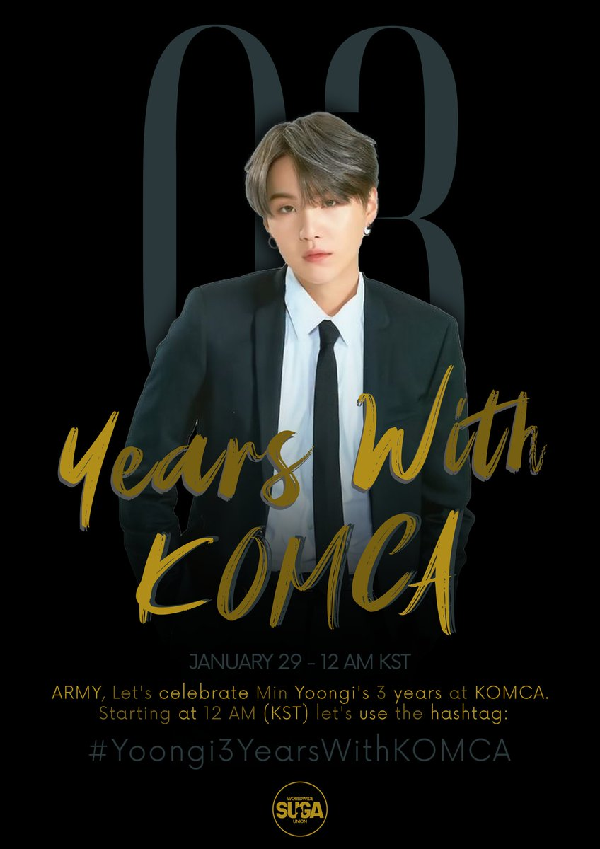 KOMCA Yoongi's 3rd Anniversary as Full Member ✒️  Let's celebrate this unbelievable musician on its lyricist profession!  Get ready and join us this January 29th at 12 am KST.  #/Yoongi3YearsWithKOMCA  × Don't use the HT before the date.  @BTS_twt #SUGA #슈가 #방탄소년단슈가