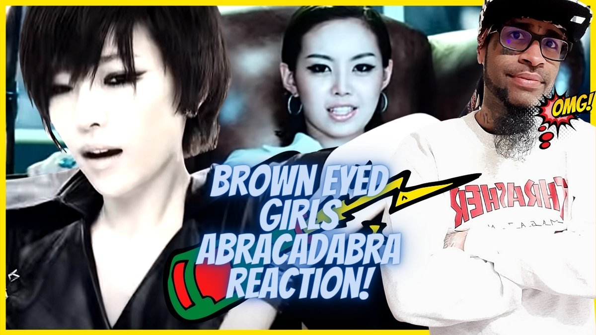 Brown Eyed Girls Abracadabra REACTION  #reaction to #browneyedgirls #abracadabra music video is now on #YouTube #YouTubers #RT #Promo #losflo #kpop