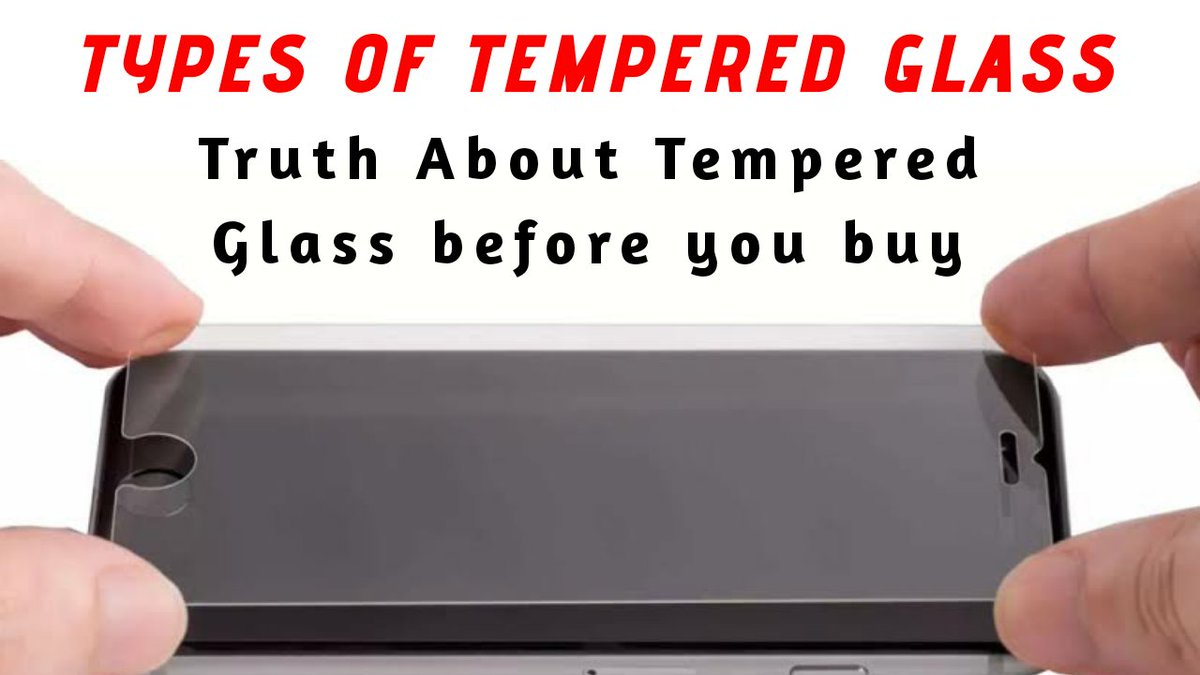 Different types of tempered. Truth about tempered Glass for Smartphones    #Smartphone #protections #ThoughtfulIsBeautiful #morning #gaurd #iPhone #coronavirus #coronavirus #AUSvsIND #thursdaymorning #tuesdaymotivations #