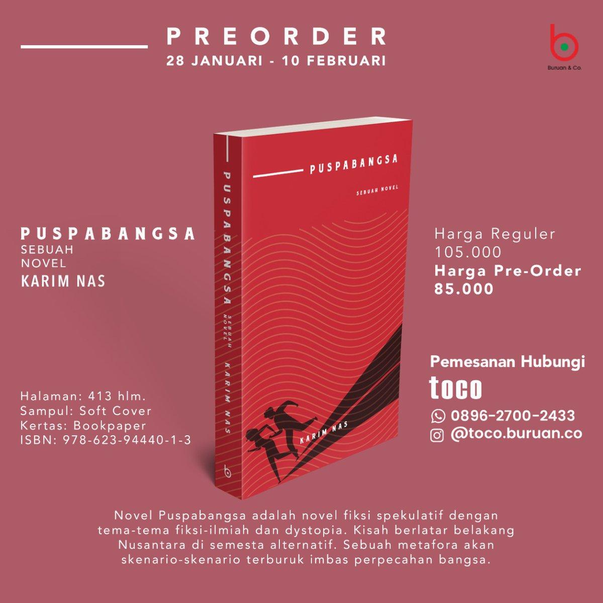 Alerta! Alerta! Novel Puspabangsa karya @karimnas_ sudah bisa mulai dipesan secara pre-order dengan harga istimewa. Silakan klik link berikut ini untuk pemesanan:  #novel #fiksi #puspabangsa