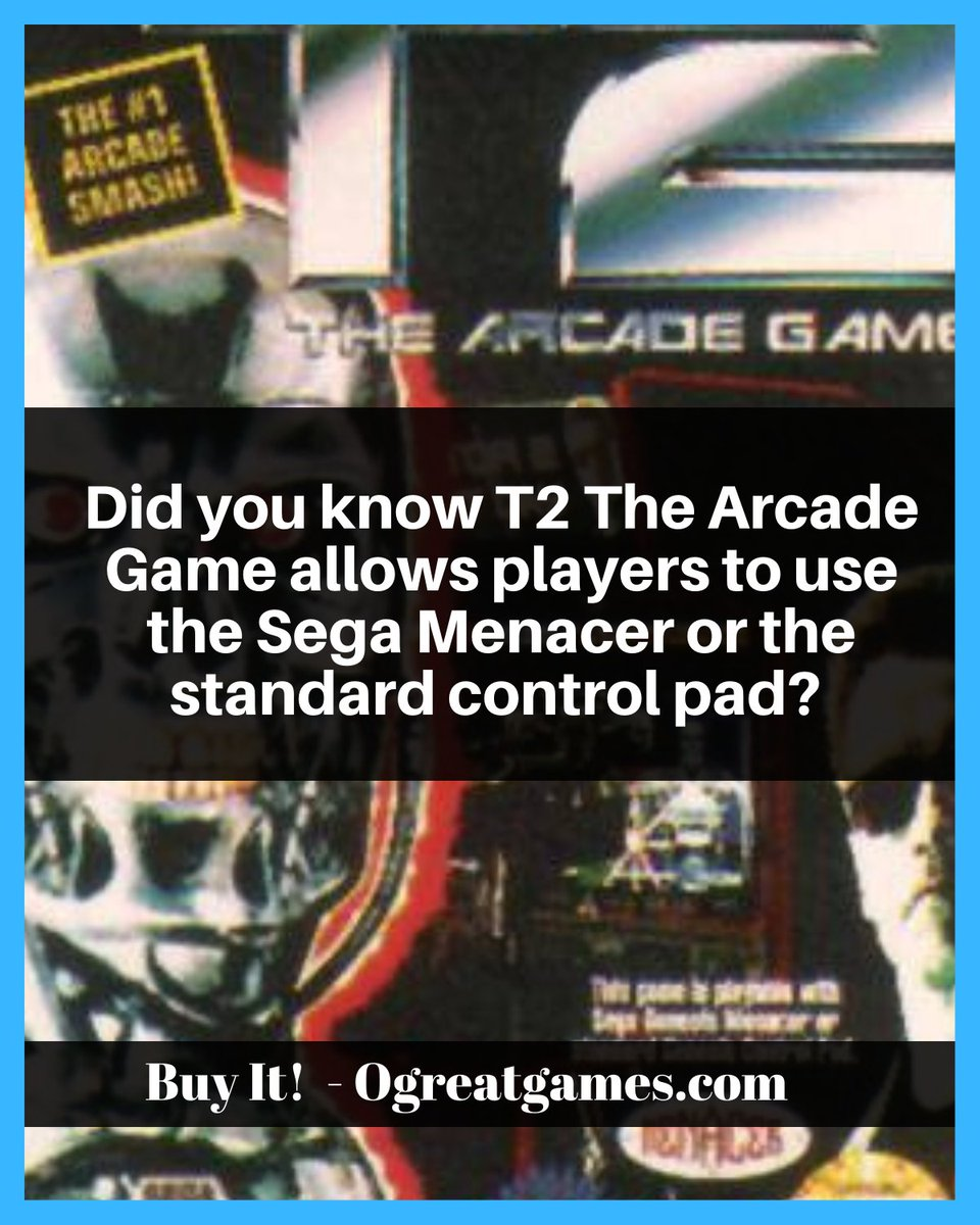 Did you know T2 The Arcade Game allows players to use the Sega Menacer or the standard control pad? #sega #gamers #dyk #knowledge #question