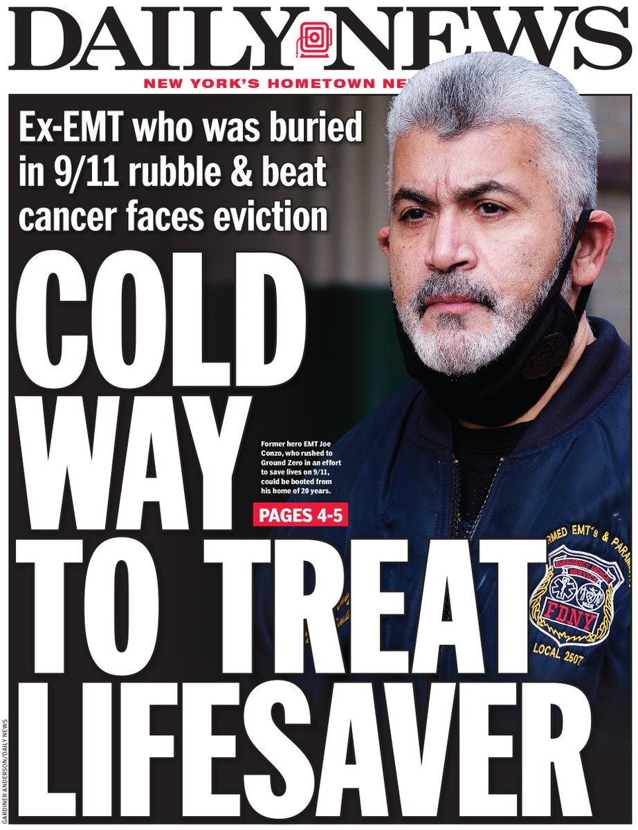 Cold way to treat lifesaver  Ex-EMT who was buried in 9/11 rubble & beat cancer faces eviction
