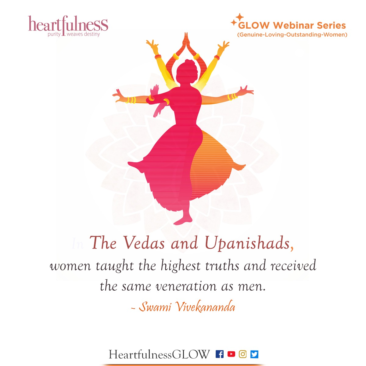 The Indian Shruti's have been the basis of Indian culture. Can you name two very famous women scholars from that time?  #indianculture #india #genuine #loving #outstanding #woman #Glow #GLOWWebinar #love #faith #spirituality #meditation #relaxation #heartfulness