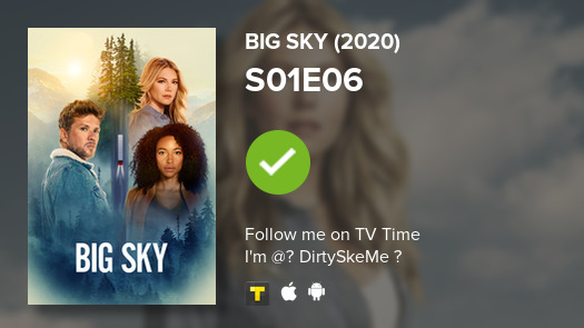 I've just watched Big Sky (2020) 'The Wolves Are Always Out for Blood' IMDB: 0/10 #bigsky  #tvtime