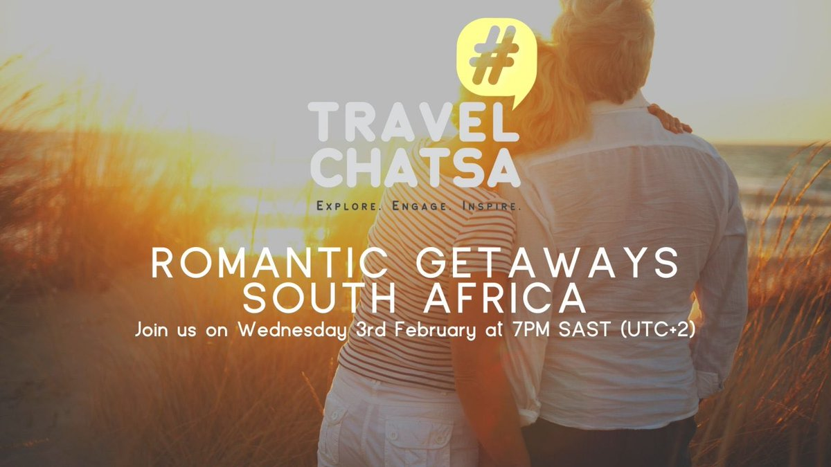 Please meet us next Wednesday to tell us about Romantic Getaways in #SouthAfrica.   Everyone is Welcome. The More the Merrier :-) #TravelChatSA