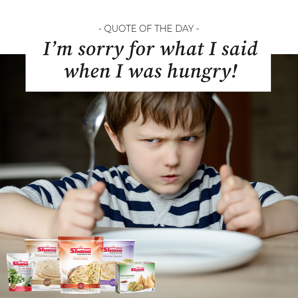 'I'm sorry for what I said when I was hungry' Our frozen range makes it exteremely easy and convienent to avoid those 'hangry' moments…  #shana #shanafoods #foodstagram #foodie #instafood #instagood #foodfeed #frozen #convenient #quote