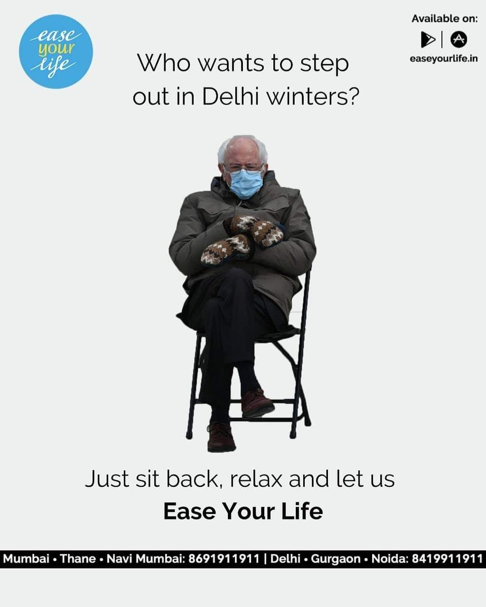 It's time to Bernie-your-worries and simply Ease Your Life!   #BernieSanders #BernieSandersMittens #easeyourlife #momentmarketing #Trending #USA #inauguration #SandersMeme #Berniememes #Delhi #delhiwinters #winter