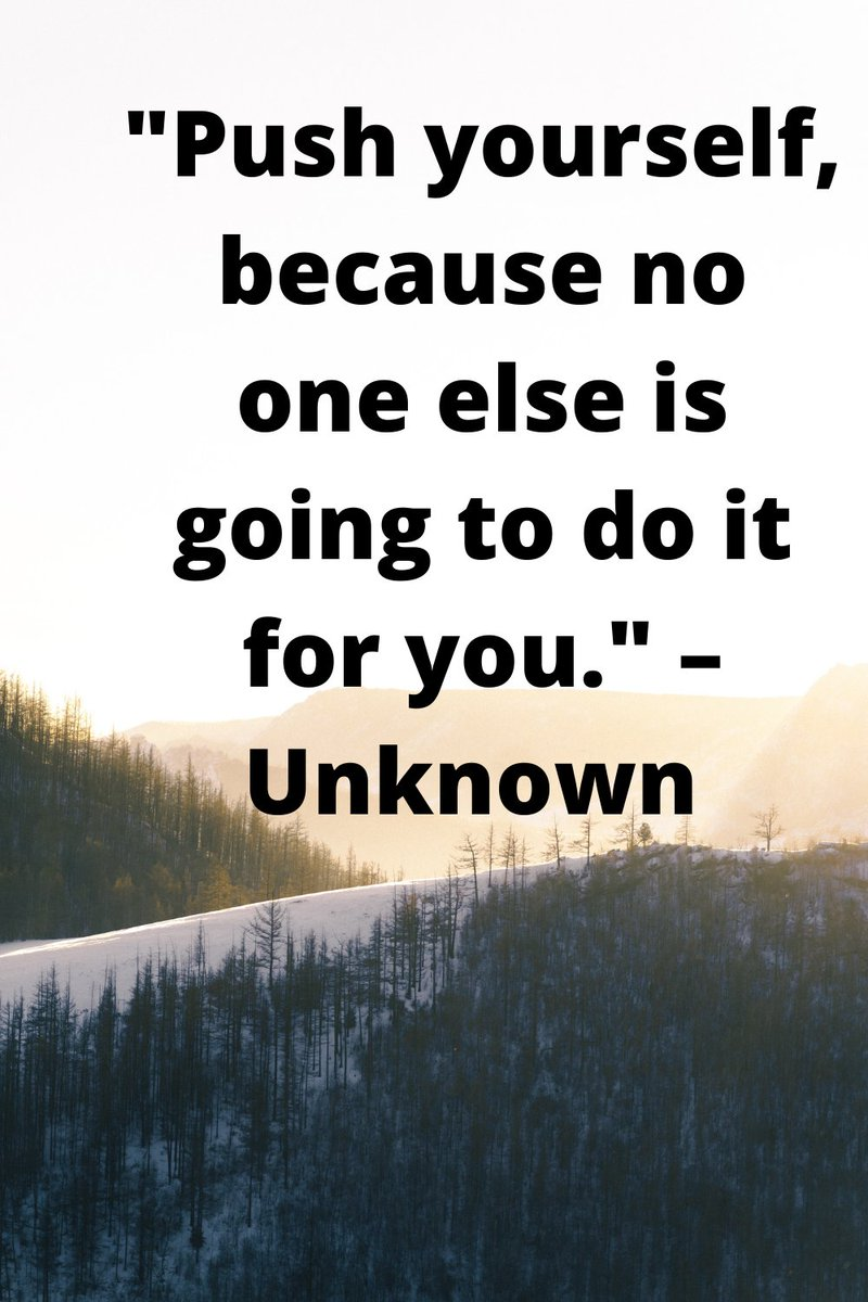 """""""Push yourself, because no one else is going to do it for you."""" – Unknown  Read more #quotes at: https://t.co/5PjWiffEbG https://t.co/7QAdzKG4Nm"""