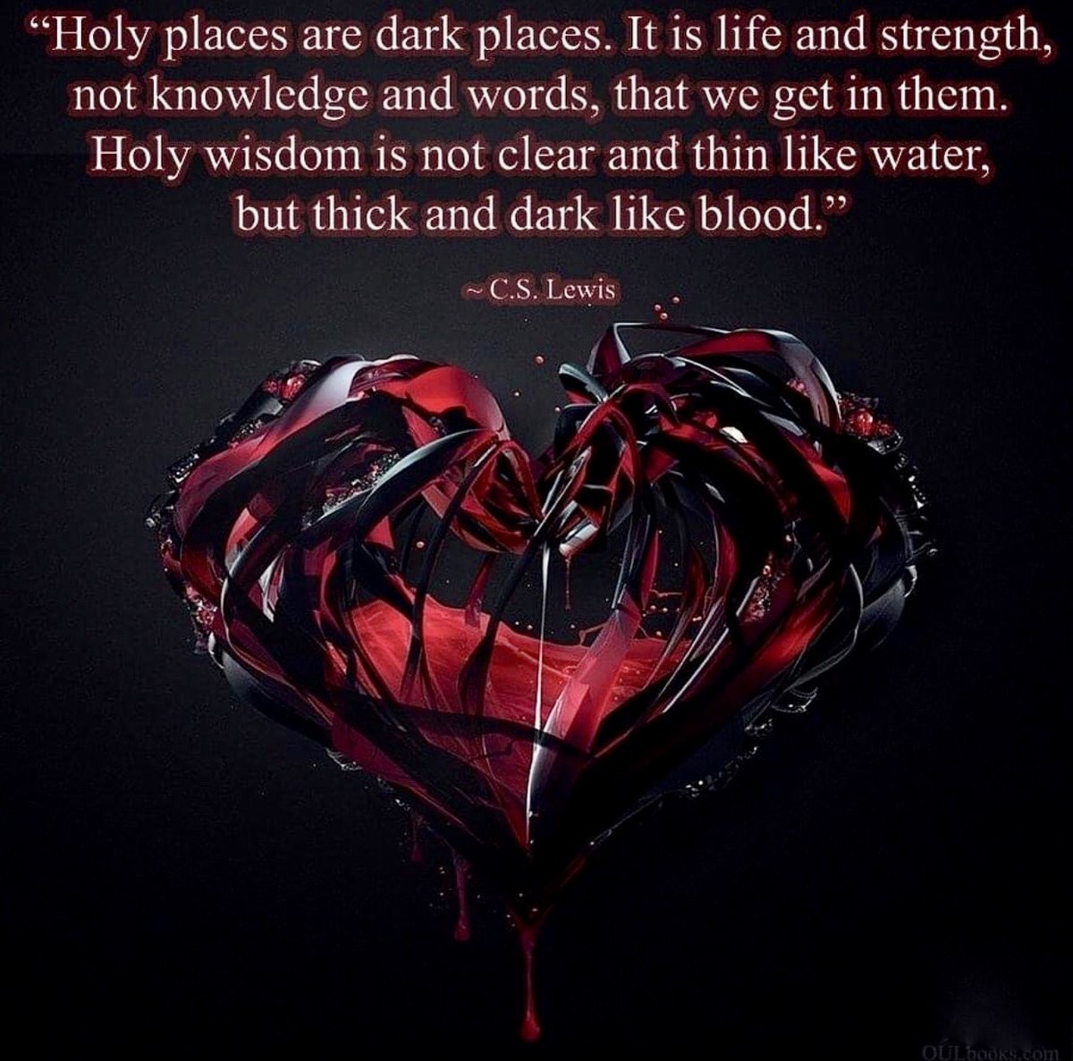 """C.S.Lewis""""Holy places are dark places. it is life and strength, not knowledge and words, that we get in them. holy wisdom is not clear and thin like water, but thick and dark like blood"""" #quotes #quotesoftheday #quotesaboutlife https://t.co/sdLlaTgWjT"""