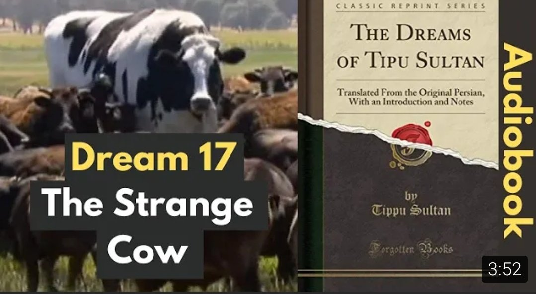 Dream 17: The Strange Cow | The Dreams Of Tipu Sultan (Audiobook) {}  #tipusultan #delhi #mysore #history #audiobook #YouTubeOriginals #islam #muslims #india #Pakistan #seringapatam #eastindiacompany #dreams #SubscribeNow