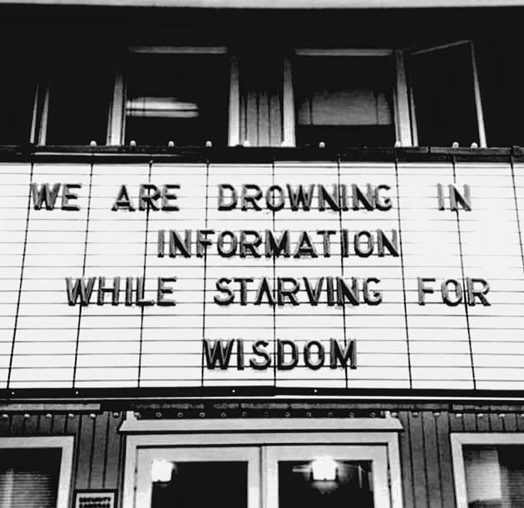 Drowning in information. Starving for wisdom. #Wisdom #WednesdayWisdom #WednesdayMotivation #wednesdaythought #Wednesdayvibe #quotes #quotestoliveby #quotesoftheday #quotesdaily #quotesaboutlife #quoteoftheday #InspirationalQuotes #ernest6words #sixwordstories #sixwordquotes