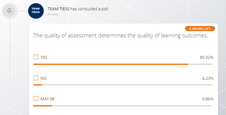 Brilliant response on #Polls at #TIESS2021  The quality of assessment determines the quality of learning outcomes. Yes No MayBe #TIESSGoesVirtual  #UnitingForEducation