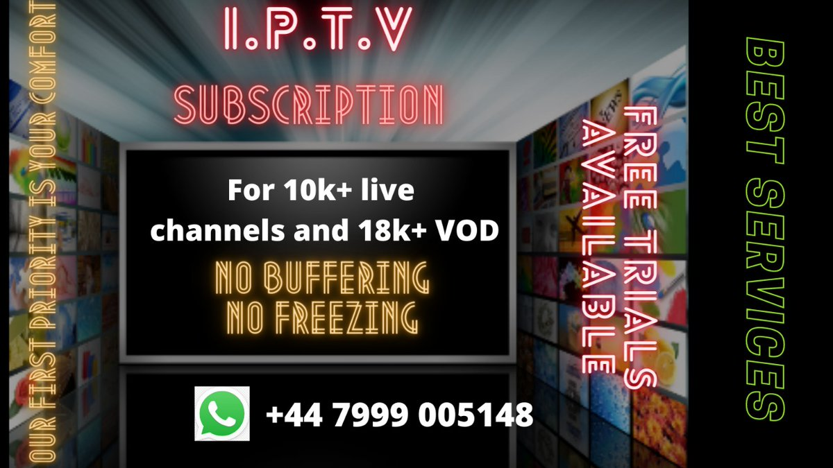 IPTV Subscription available here with 24 hours free trial whatsapp me for free trial and more details thanks WHATSAPP ( +44 7999 005148 ) #XMenVote #xiao #awesamtwtselfieday #Beal #NCT127DAY #GameStop #AnxietyMakesMe #yuta #GEORGELORE