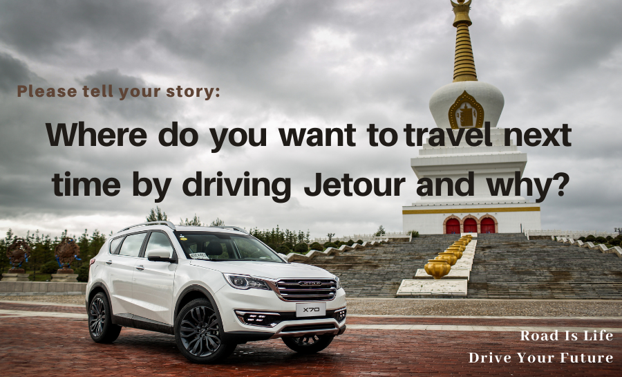 Where do you  want to travel next time by driving Jetour? #Jetour #Travel