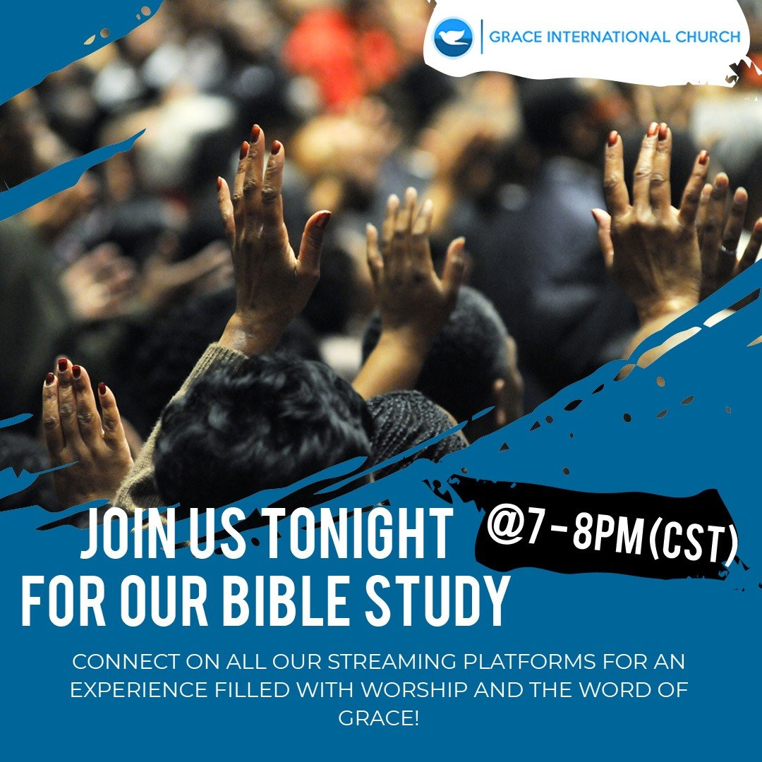 Be A Part Of Our Wednesday Bible Study Today at 7 pm CST⠀ Connect on all our streaming platforms for an experience filled with worship and the word of grace!⠀ ⠀ #GIC #ayoajim #churchesinhouston #BibleStudy #BibleScripture #FaithInGod #GodIsGood #PraiseGod #ChurchLife