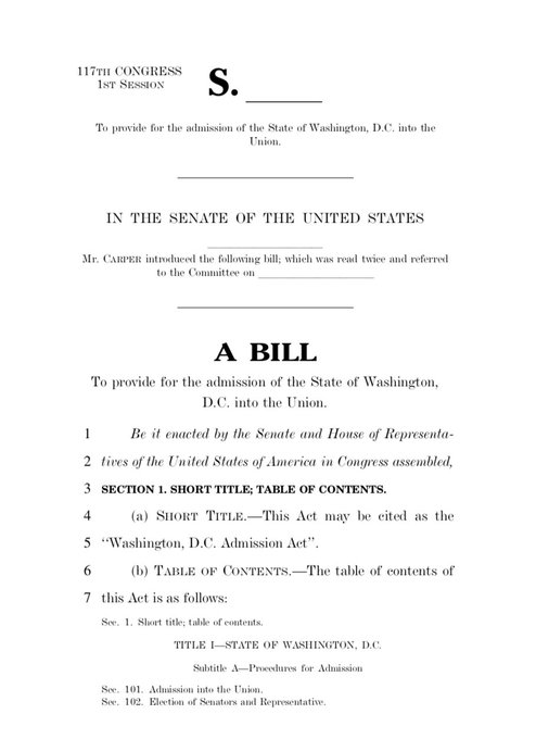 JUST IN: Sen. Carper introduces bill to make Washington, DC, the 51st US state. - @sahilkapur