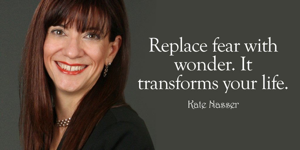 """Replace fear with wonder. It transforms your life."" ~ Kate Nasser, The People Skills Coach™    #Quotes #GrowthMindset #Courage #inspiration #PeopleSkills  #Relationships #wednesdaythought"