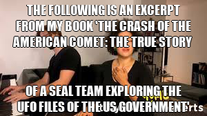 The following is an excerpt from my book 'The Crash of the American Comet: The True Story of a SEAL Team Exploring the UFO Files of the US Government' https://t.co/LEu2OSXfsH