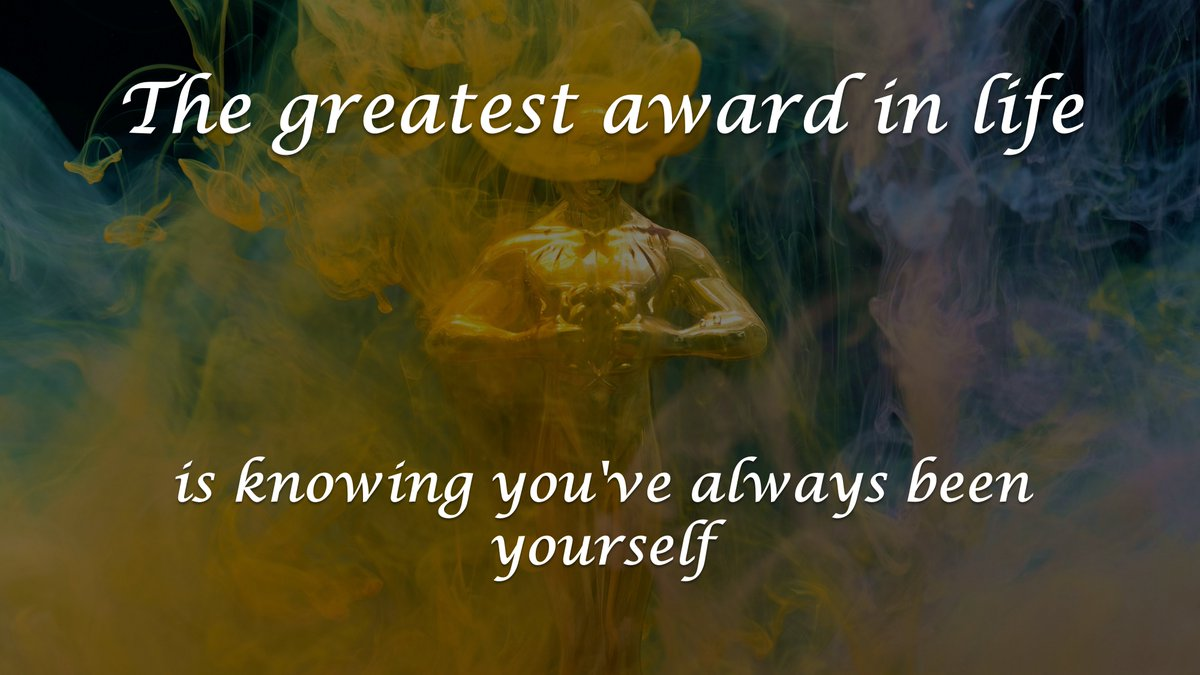 The greatest award in life is knowing you've always been yourself. 🏆  #RandomThoughts #MondayThoughts #positiveVibesOnly  #SundayVibes #MondayMotivation #RandomThoughts #motivational #motivationalspeaker #MotivationalQuotes #Motivación #WednesdayMotivation #WednesdayWisdom