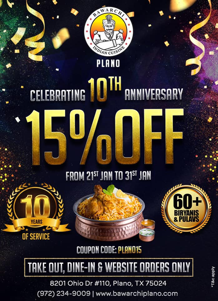Get 15%off on Take-Out, Dine-In & Website orders on the special occasion of our 10th anniversary. Offer valid till 31st January 2021. Coupon Code: PLANO15 . . . . #anniversaryspecial #anniversary #10thanniversary #bawarchi #bawarchiplano #plano #bawarchibiryanis #bawarchiexpress