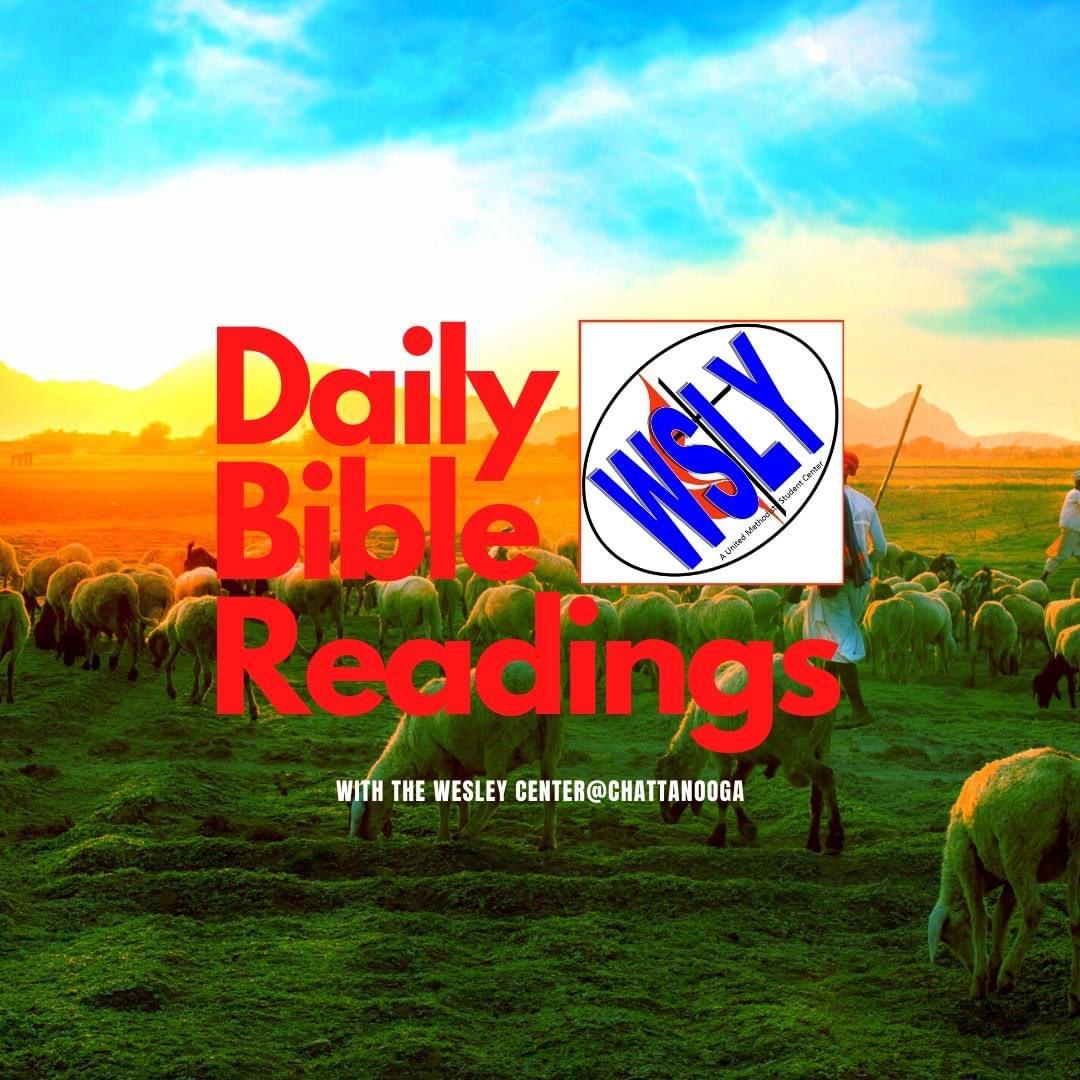 Daily Bible Readings for Wednesday, January 27, 2021: Psalm 46; Proverbs 8:1-21; Mark 3:13-19a  #dailybiblereadings #wesleyatstudy #wesleyutc #utcwesleyfoundation #holstoncollegiate #holstoncollegiateministries #utc #utchattanooga #chattstate