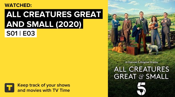 !!!! S01 | E03 of All Creatures Great and Small (2020)! #allcreaturesgreatandsmall  https://t.co/zQiLXX1D7K #tvtime https://t.co/DcpHX80wQz