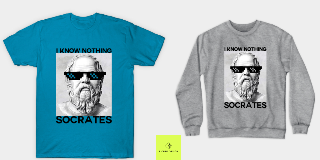Wednesday Thought I know Nothing😄 Save Up To 35% Off Site-Wide on our Store @TeePublic Store Link:    #wednesdaythought #WednesdayMotivation #teepublic #womensfashion  #onlineshopping #funnysyaing #socrates #mensfashion #tshirtdeisgn #merch