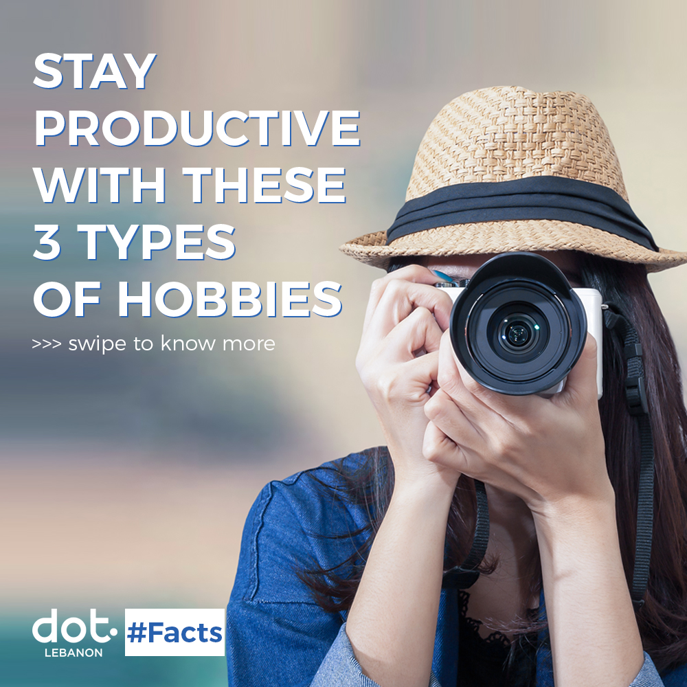 Tell us about your hobbies in the comment section below and share this post with your friends.  #DOTLebanon #DidYouKnowFacts #FactOfTheWeek #keytosuccess #productivitytips #Community #SocialImpact #NonProfit #NGO #Beirut #Lebanon