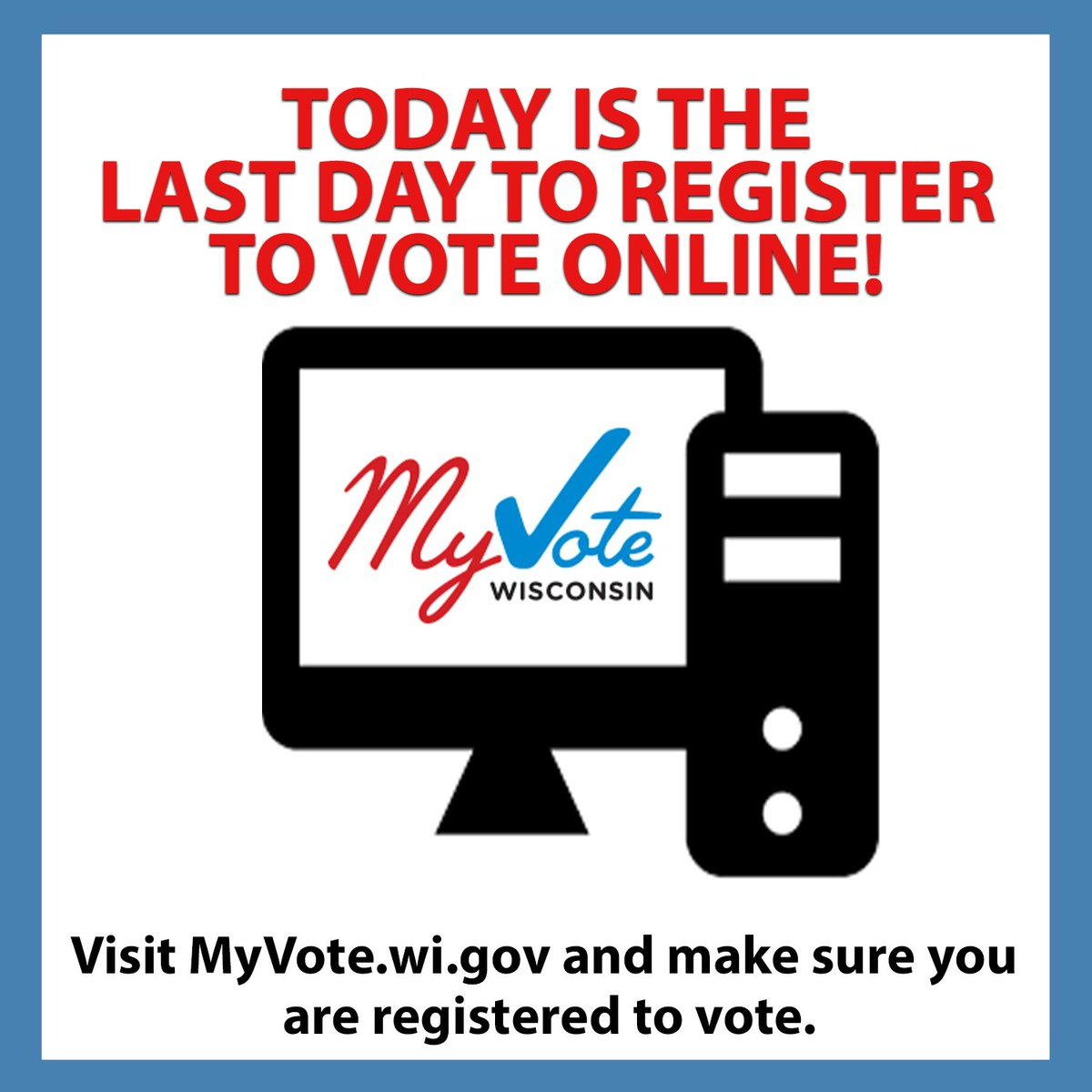 Today is the last day to register to vote online for the Spring Primary! Make sure your voice is heard by visiting  to register today. #wipolitics #vote