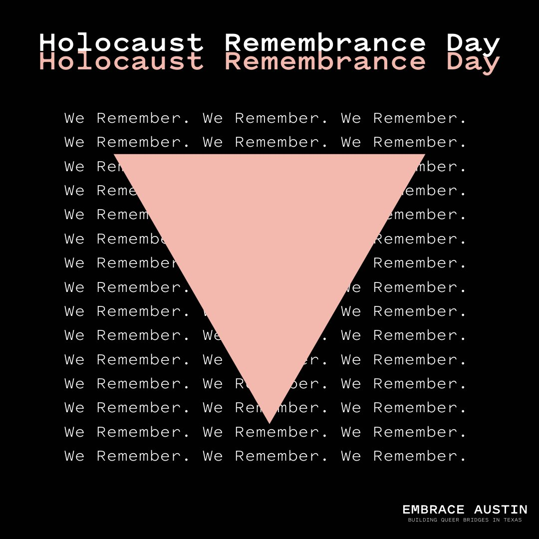 On Holocaust Remembrance Day, we take a solemn moment to mourn the lives that were lost and celebrate the work of survivors.   Queer history and Jewish history are deeply intertwined, both with storied pasts of trauma and triumph.  We stand with you. #WeRemember